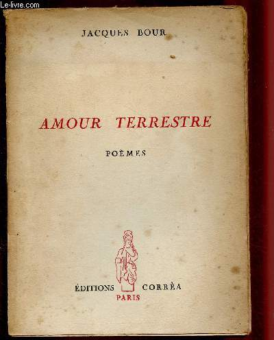 AMOUR TERRESTRE - POEMES