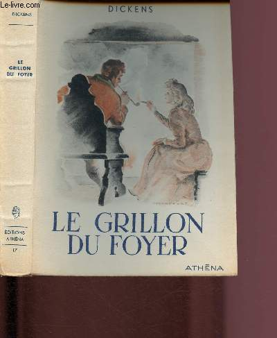 LE GRILLON DU FOYER / EXEMPLAIRE N°1967/2000. Illustrations de Derambure.