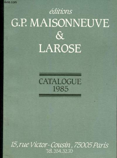 Catalogue 1985 - Editions G.P. Maisonneuve & LArose