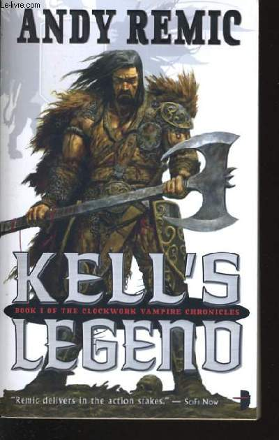 KELL'S LEGEND book i of the clockwork vampire chronicles