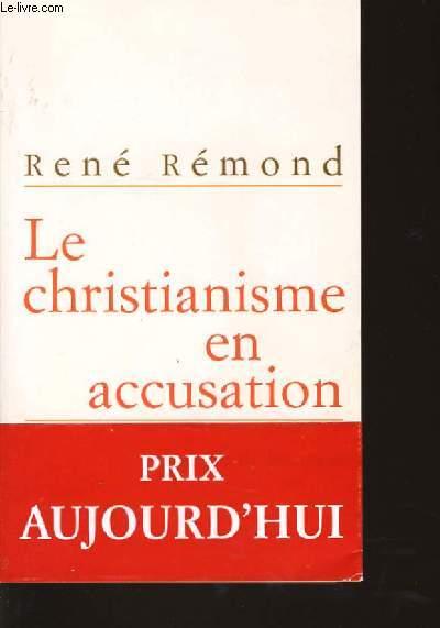LE CHRISTIANISME EN ACCUSATION entretiens avec Marc LEBOUCHER