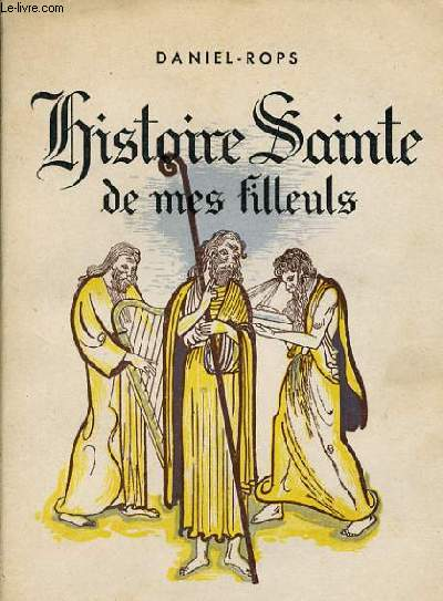 HISTOIRE SAINTE DE MES FILLEULS