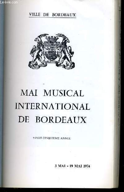 MAI MUSICAL INTERNATIONAL DE BORDEAUX - 3 mai - 19 mai