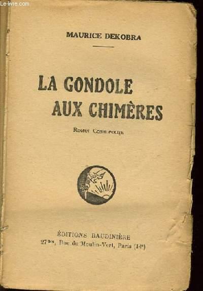 LA GONDOLE AUX CHIMERES