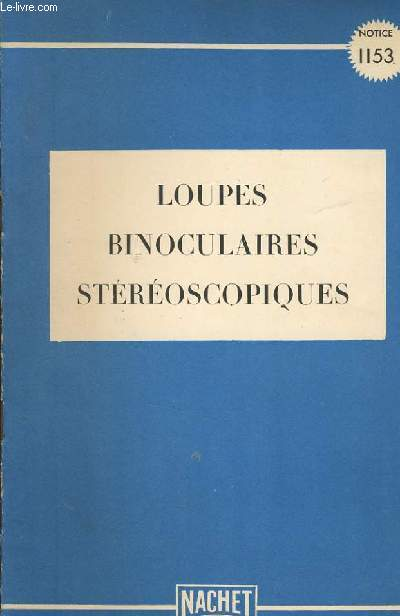 LOUPES BINOCULAIRES STEREOSCOPIQUES notice 1153