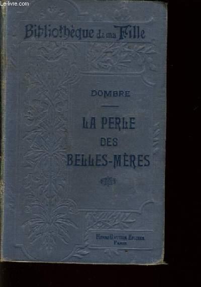 LA PERLE DES BELLES MERES