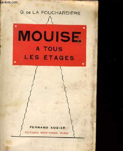 MOUISE A TOUS LES ETAGES
