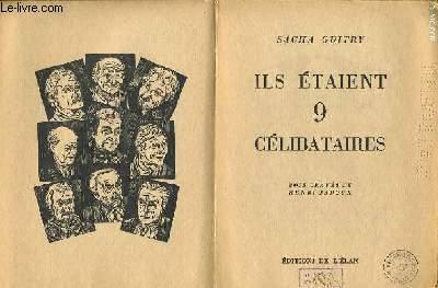 ILS ETAIENT 9 CELIBATAIRES