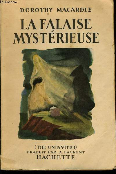 LA FALAISE MYSTERIEUSE (the uninvited)