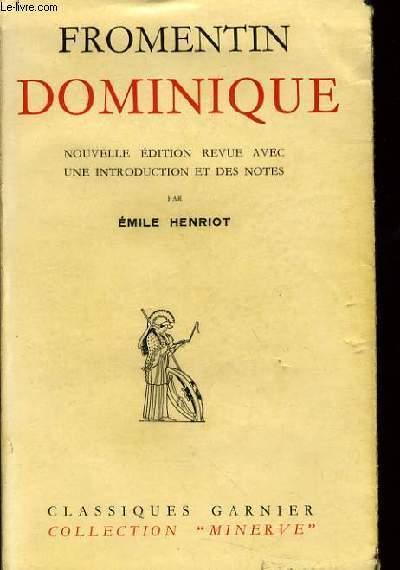 FROMENTIN DOMINIQUE nouvelle édition revue avec une introduction et des notes
