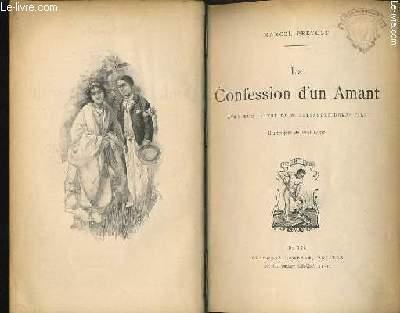 LA CONFESSION D'UN AMANT avec une lettre de M. Alexandre DUMAS fils