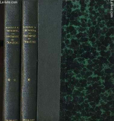 MEMOIRES SUR LA DEUXIEME GUERRRE MONDIALE VI - Triomphe et tragédie - Vol 1 Le rideau de fer 4 février 1945 - 26 juillet 1945 / Vol 2 : La victoire