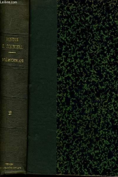 MEMOIRES SUR LA DEUXIEME GUERRRE MONDIALE II - L'heure tragique Mai - Décembre 1940 - Vol 2 : Seul