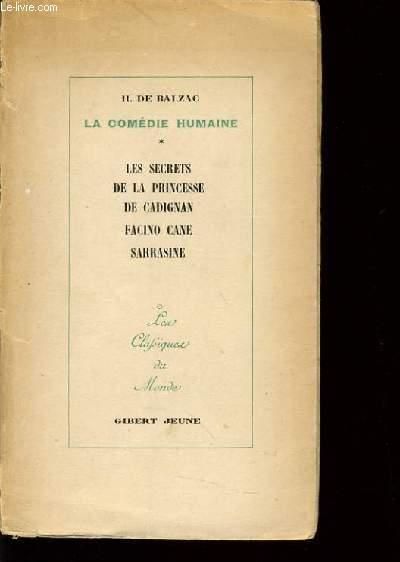 LA COMEDIE HUMAINE - les secrets de la princesse de Cadignan Facino Cane Sarrasine