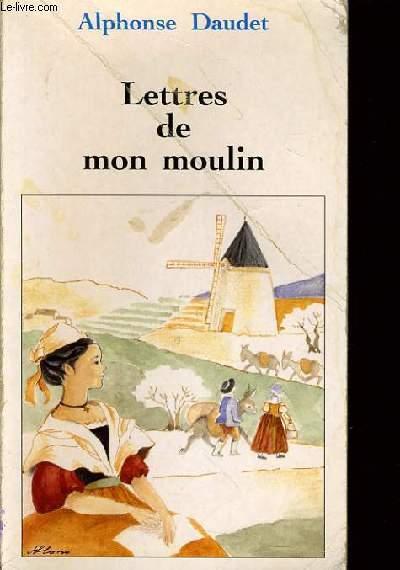 LETTR DE MON MOULIN