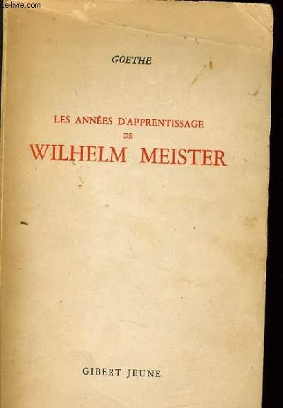 LES ANNEES D'APPRENTISSAGE DE WILHELM MEISTER