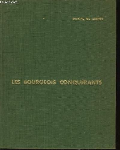 LES BOURGEOIS CONQUERANT XIXe siècle