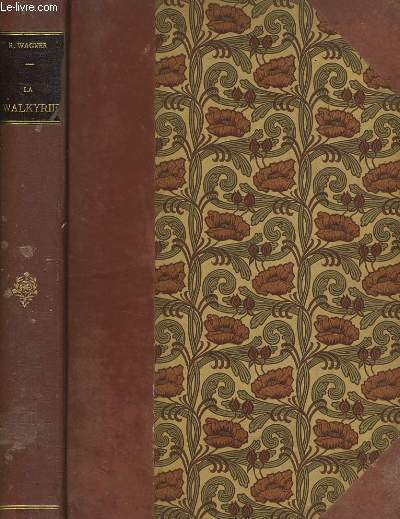 LA VALKYRIE Opéra en trois Actes. Version francaise de V.Wilder. Partition pour Chant et Piano.