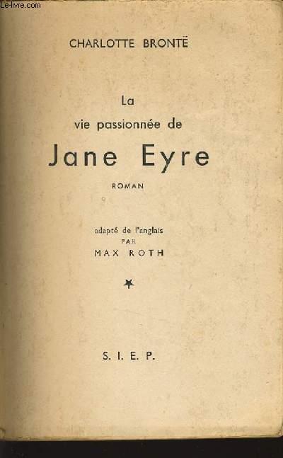 LA VIE PASSIONNEE DE JANE EYRE roman