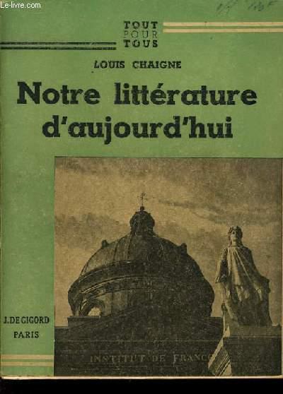 NOTRE LITTERATURE D'AUJOURD'HUI