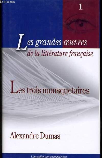 LES GRANDES OEUVRES FRANCAISE n°1 : Les trois mousquetaires