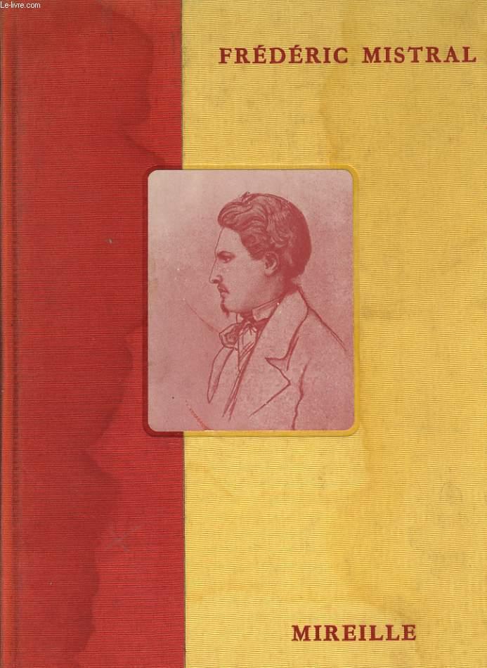 MIREIO pouèmo prouvencau emé la traducioun literalo en regard - Mireille poème provençal avec la traduction en regard