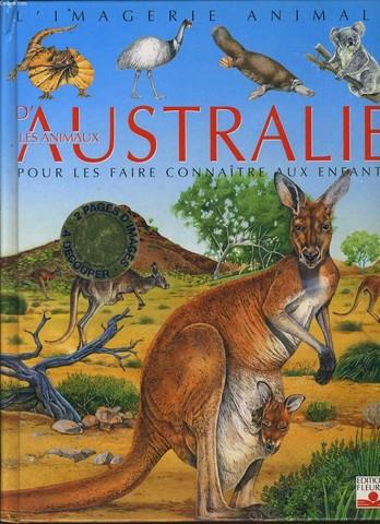 L'IMAGERIE ANIMALE : Les animaux d'AUSTRALIE pour les faire connaître aux enfants