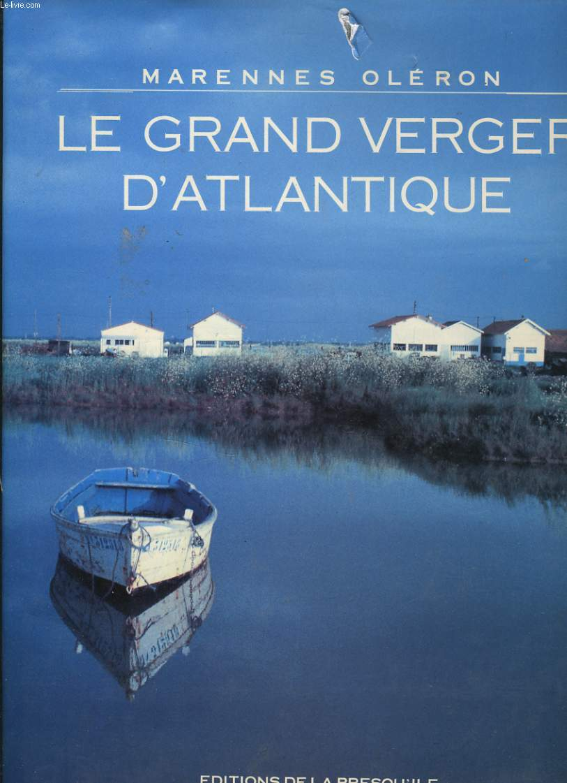MARENNES OLERON - LE GRAND VERGER D'ATLANTIQUE