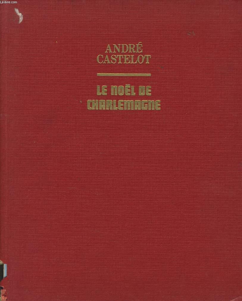 LE NOEL DE CHARLEMAGNE