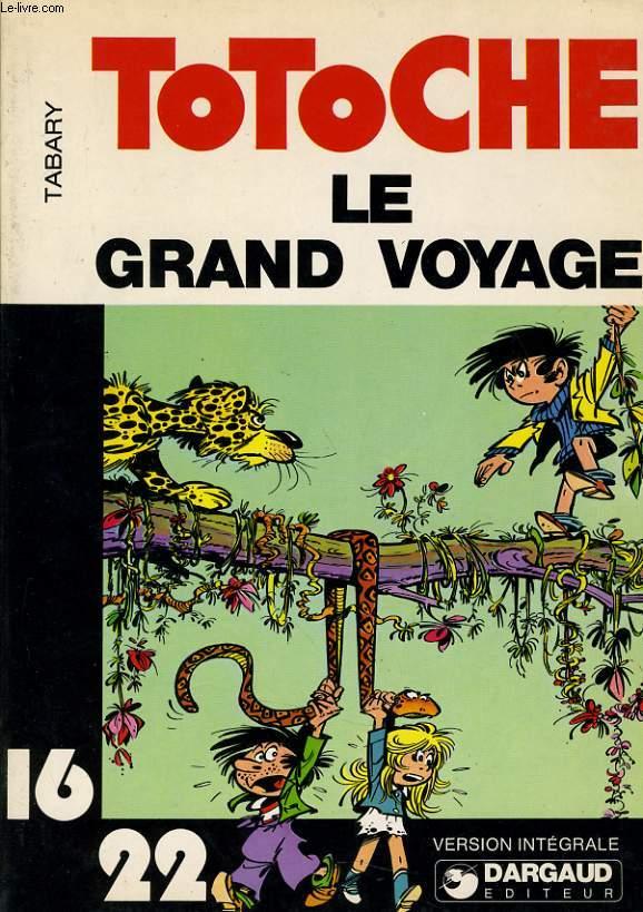TOTOCHE LE GRAND VOYAGE