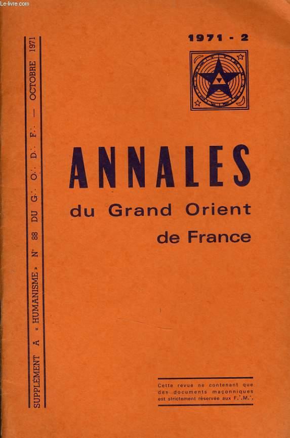 ANNALES DU GRND ORIENT DE FRANCE supplément au bulletin n°88 du G. O.D.F