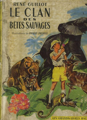 LE CLAN DES BETES SAUVAGES