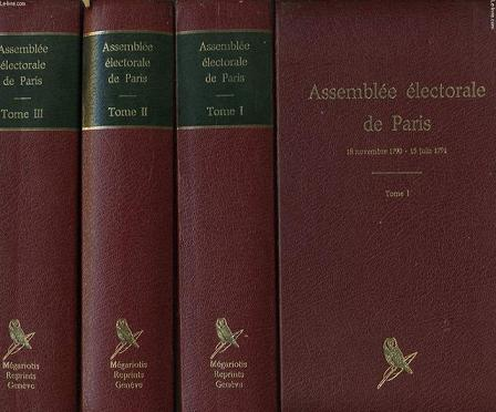 ASSEMBLEE ELECTORALE DE PARIS en 3 Tomes. : 18 novembre 1790 - 15 juin 1791 / 26 août 1791 - 12 août 1792 / 2 septembre 1792-17 frimaire an II