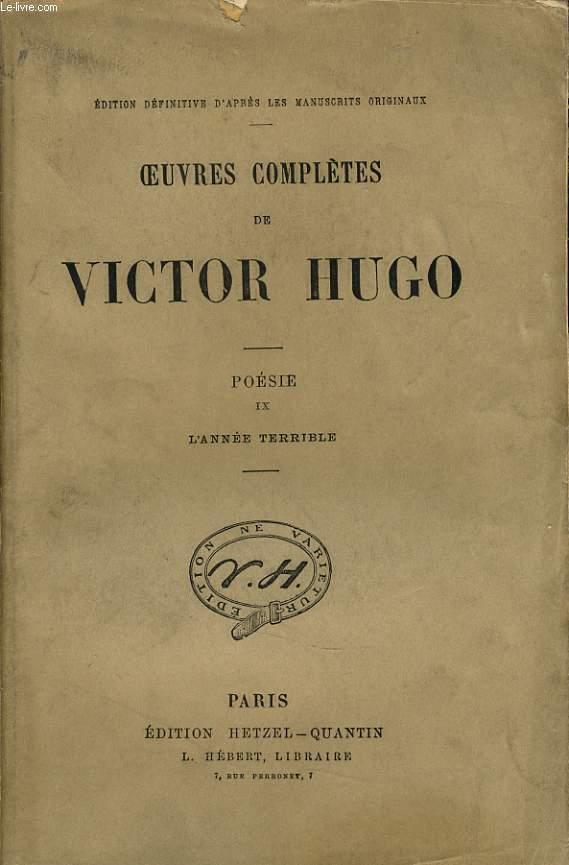 OEUVRES COMPLETES DE VICTOR HUGO - Poésie IX : L'année terrible