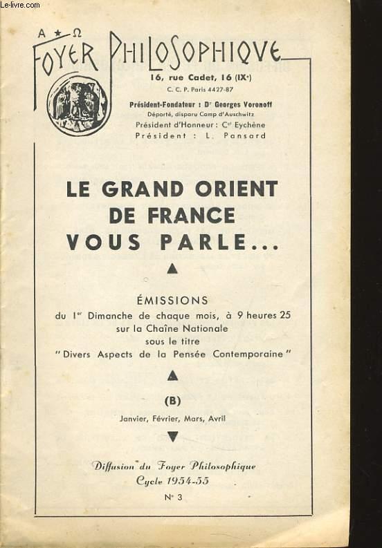 FOYER PHILOSOPHIQUE n°3 cycle 1954-55 (janvier, février, mars, avril) - Le grand Orient de France vous parle...