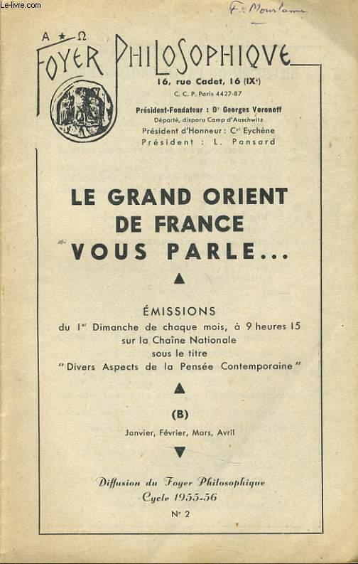 FOYER PHILOSOPHIQUE n°2 cycle 1955-56 (janvier, février, mars, avril) - Le grand Orient de France vous parle...