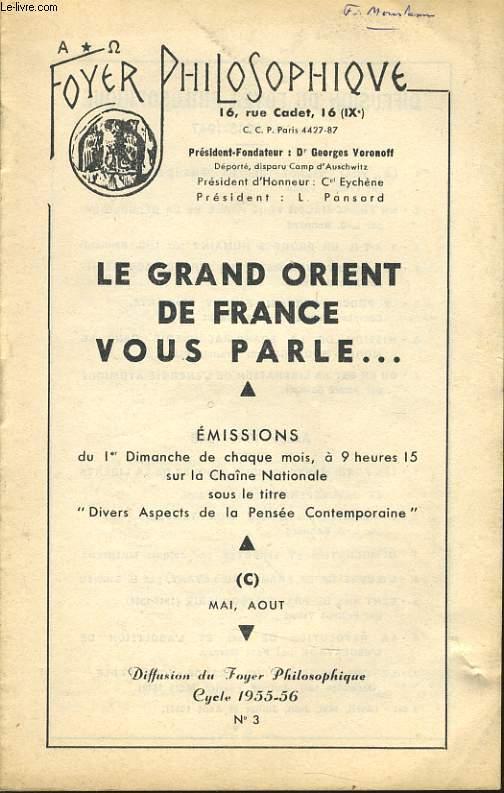 FOYER PHILOSOPHIQUE n°3 cycle 1955-56 (mai, août) - Le grand Orient de France vous parle...