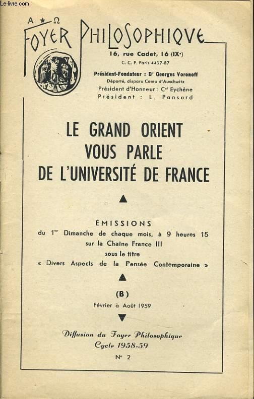FOYER PHILOSOPHIQUE n°2 cycle 1958-59 (février à août) - Le grand Orient de France vous parle...