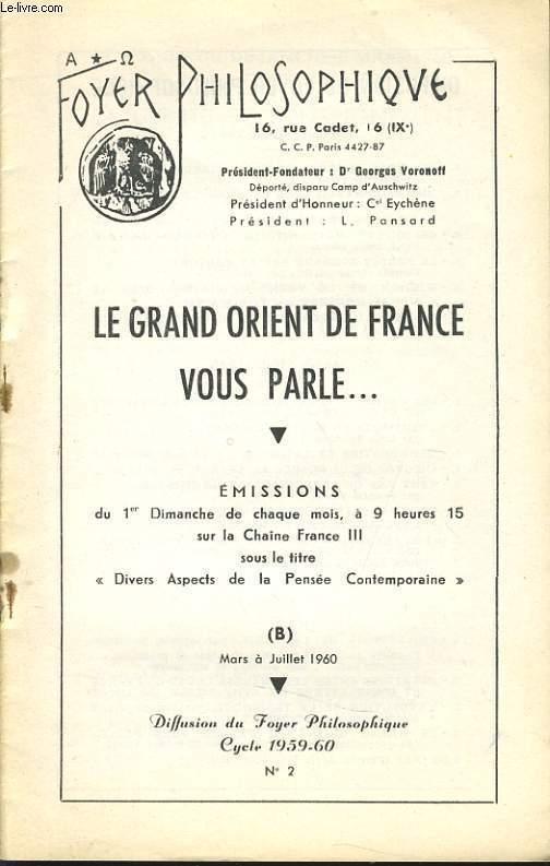 FOYER PHILOSOPHIQUE n°2 cycle 1959-60 (mars à juillet) - Le grand Orient de France vous parle...