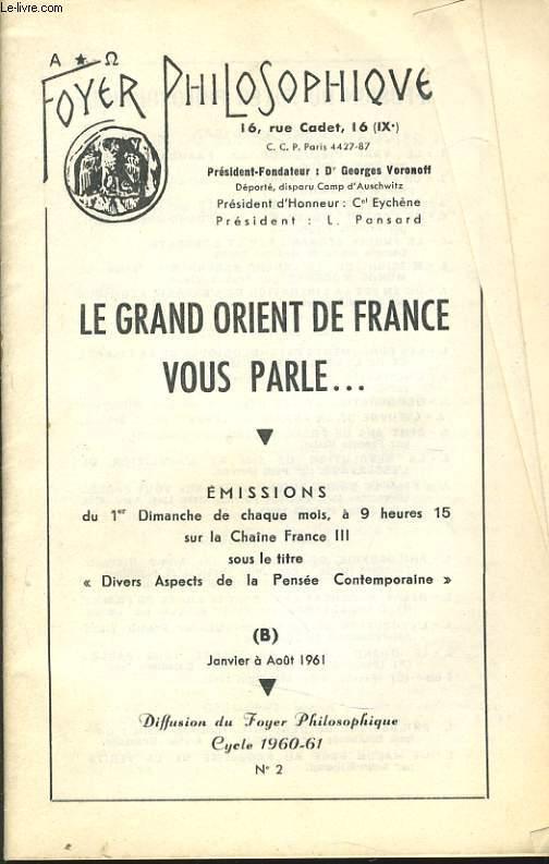 FOYER PHILOSOPHIQUE n°2 cycle 1960-61 (janvier à août) - Le grand Orient de France vous parle...