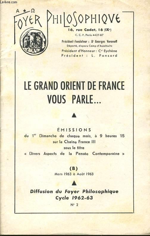 FOYER PHILOSOPHIQUE n°2 cycle 1962-63 (Mars à Aout) - Le grand Orient de France vous parle...