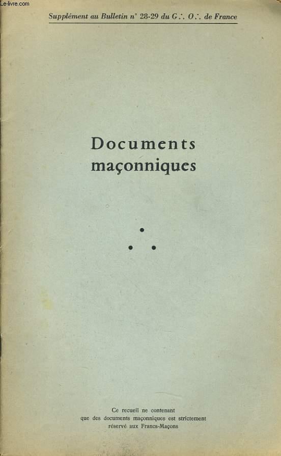DOCUMENT MACONNIQUES (supplément au Bulletin n°28-29 du G.O de France) : Constitution du Conseil de l'Ordre, Assemblée Générale 1961, Discours prononcé par le F. Jacques Mittérrand