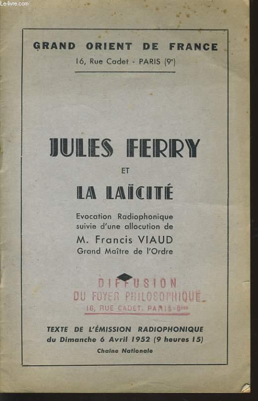 GRAND ORIENT DE FRANCE : JULES FERRY et LA LAÏCITE