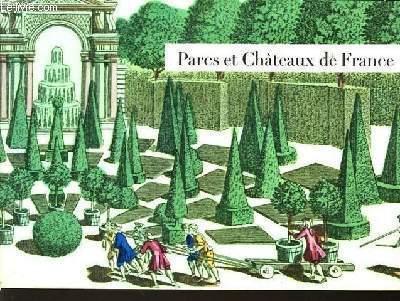 PARC ET CHATEAUX DE FRANCE