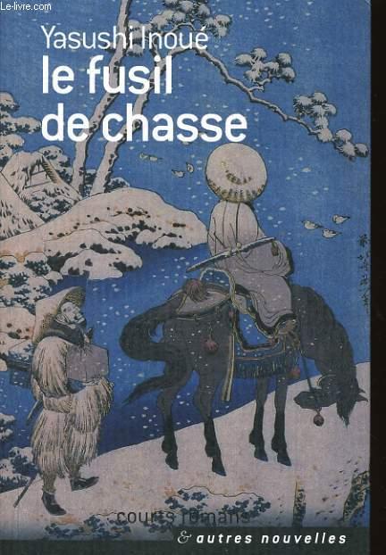 LE FUSIL DE CHASSE