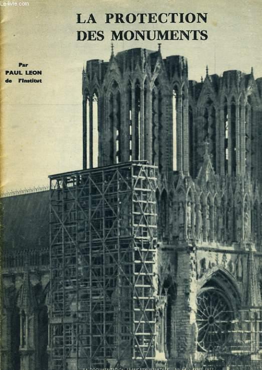 LA DOCUMENTATION FRANCAISE ILLUSTREEn°64 - La protection de monuments par Paul LEON de l'institut