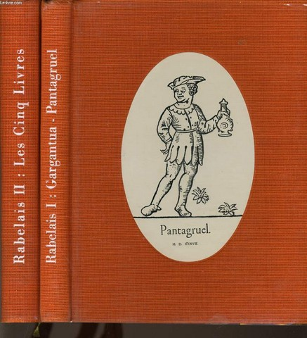 LES CINQ LIVRES DE RABELAIS en 2 Tomes  - Gargantua Pantagruel / Le tiers livre, le quart livre, le cinquième livre