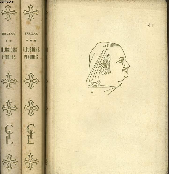 ILLUSIONS PERDUES en 3 tomes. - Les deux poètes - Un grand homme de Province à Paris - Les souffrances de l'inventeur