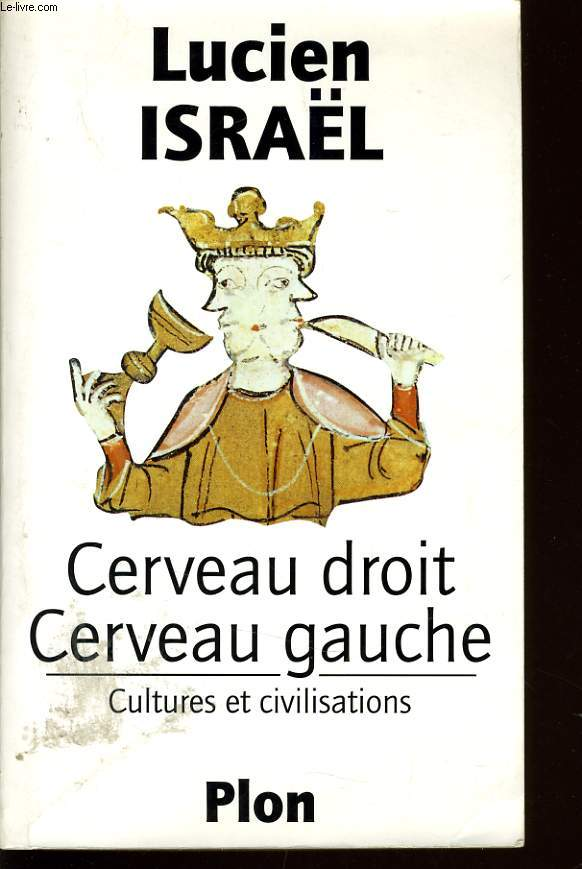 CERVEAU DROIT CERVEAU GAUCHE culture et civilisation