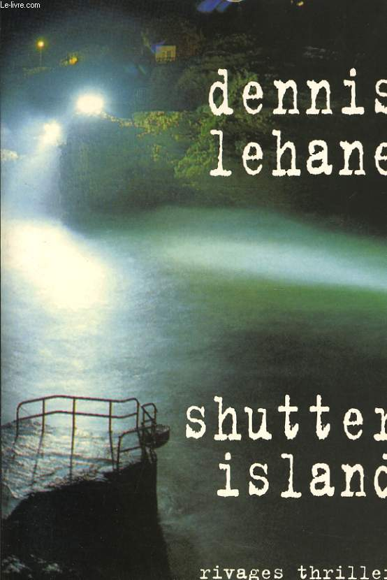 dennis lehanes shutter island essay
